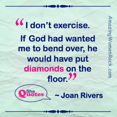 Joan Rivers exercise