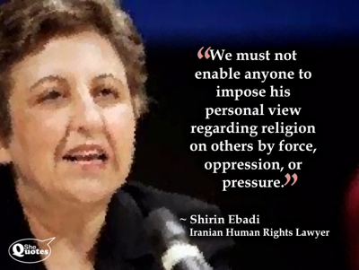 Shirin Ebadi do not impose