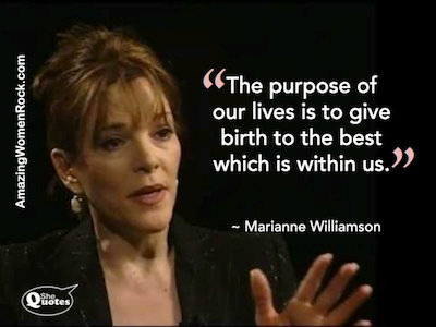 Marrianne Williamson life purpose