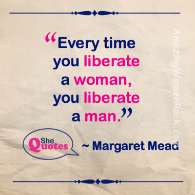 Margaret Mead liberate men