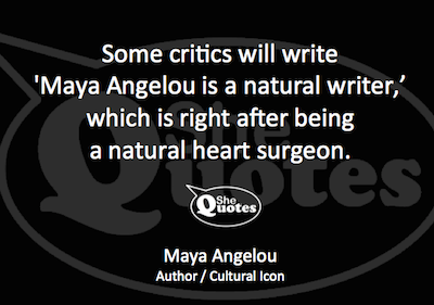 Maya Angelou natural brain surgeon