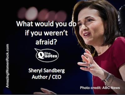 Sheryl Sandberg not afraid