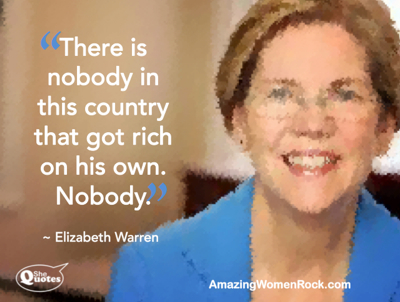 Elizabeth Warren nobody got rich