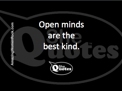 SheQuotes open minds