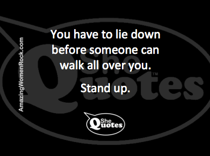 #SheQuotes stand up