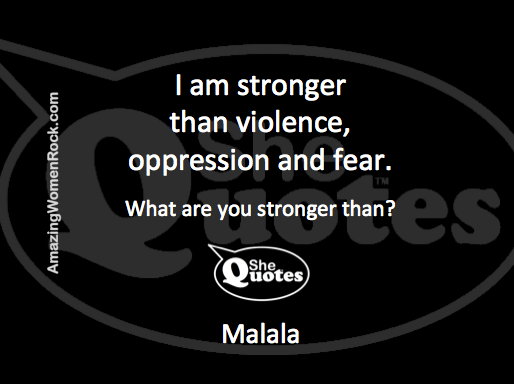 Malala I am stronger