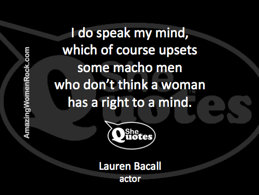 Lauren Bacall speak your mind