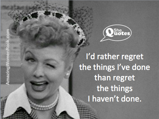 Lucille Ball regret things