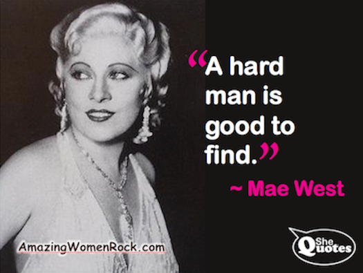 Mae West a hard man