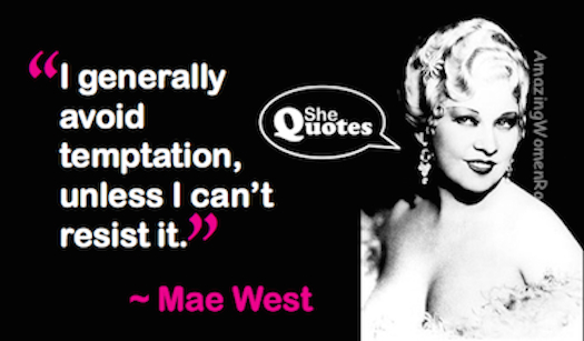 Mae West avoid temptation