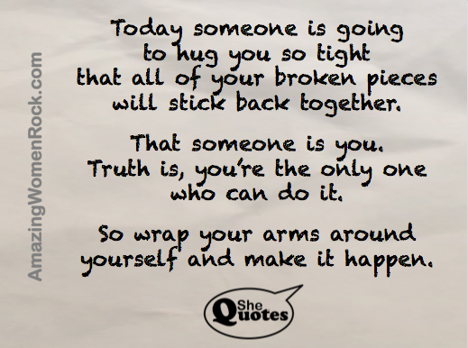 #SheQuotes on hugging yourself