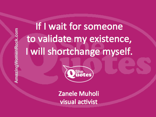Zanele Muholi on validation