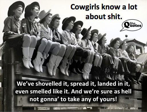 #SheQuotes cowgirls