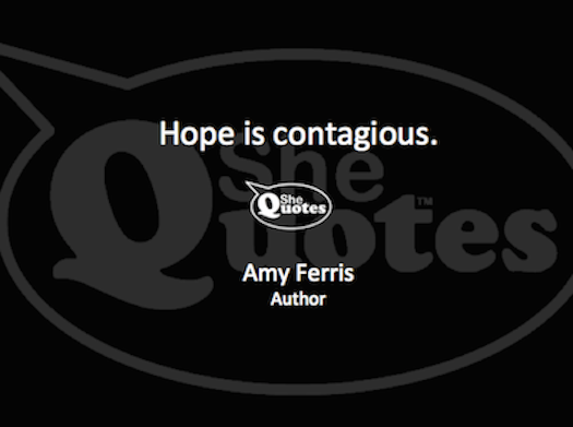 Amy Ferris hope is contagious