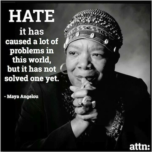 Maya Angelou on hate