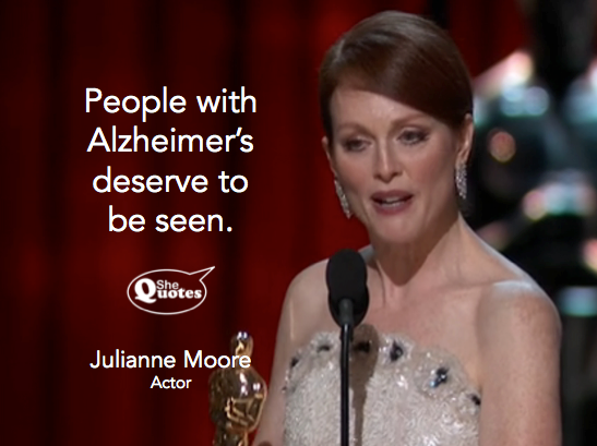 Julianne Moore re people w Alzheimers
