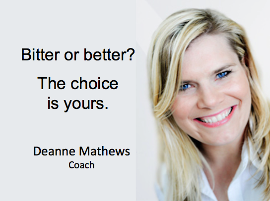 Deanne Mathews bitter or better