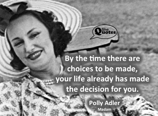 Polly Adler chose boldly