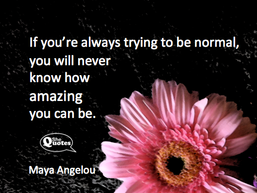 Maya Angelou you will never know amazing