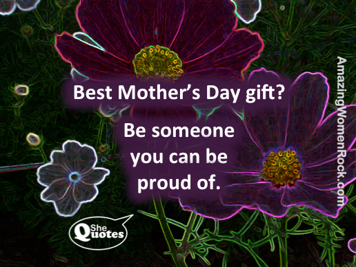 #SheQuotes Mother's Day gift