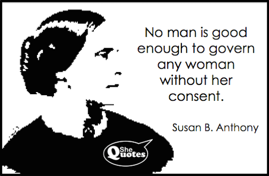Susan B. Anthony no man is good enough