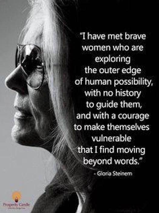 Gloria Steinem brave women